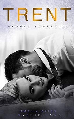 Trent: Novela romántica
