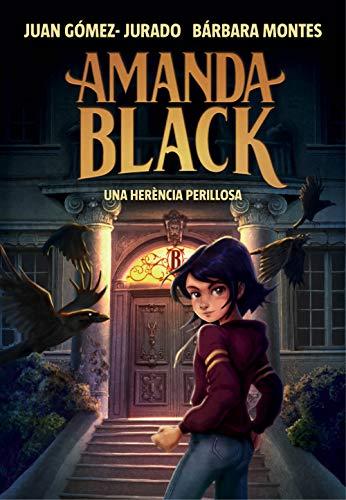 Una herència perillosa (Amanda Black 1) [Catalán]